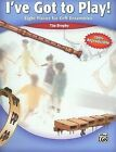 I've Got to Play!: Eight Pieces for Orff Ensembles by Tim Brophy (Paperback / softback, 2007)