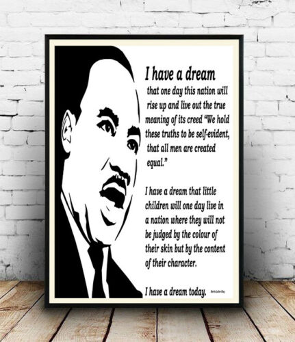 I have a dream Words Martin Luther King Quote artwork Poster