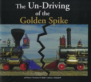 The-UN-DRIVING-of-the-GOLDEN-SPIKE-NEW-BOOK