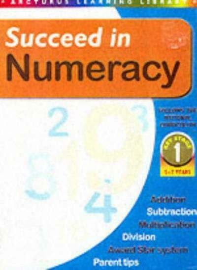 Succeed in Numeracy: Key Stage 1,Janet Smith,Jeremy Carson,Janine Frost,Jim Han