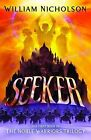 Seeker by William Nicholson (Paperback, 2007)