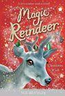 Magic Reindeer: A Christmas Wish by Sue Bentley (Hardback, 2013)