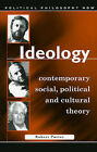 Ideology: Explorations in Contemporary Social, Political and Cultural Theory by Robert, Porter (Paperback, 2005)