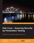 Kali Linux: Assuring Security by Penetration Testing by Lee Allen, Tedi Heriyanto, Shakeel Ali (Paperback, 2014)