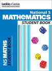 National 5 Mathematics Student Book by Andy Thompson, Stuart Welsh, Craig Lowther, Claire Crossman, Brenda Harden, Ian MacAndie, Robin Christie (Paperback, 2013)