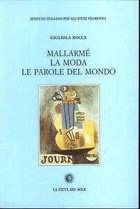 ROCCA Mallarmé: la moda, le parole del mondo