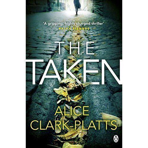 1 of 1 - The Taken: DI Erica Martin Book 2 (Erica Martin Thriller), Clark-Platts, Alice,