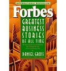 Forbes Greatest Business Stories of All Time: 20 Inspiring Tales of Entrepreneurs Who Changed the Way We Live and Do Business by Forbes Magazine Staff, Daniel Gross (Paperback, 1997)