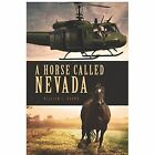 A Horse Called Nevada by Professor William Brown (Paperback / softback, 2013)