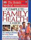 BMA Complete Family Health Guide by Tony Smith (Hardback, 2000)