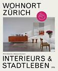 Wohnort Zürich von Mirko Beetschen und Stéphane Houlmann (2014, Gebundene Ausgabe)
