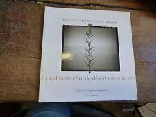 rêve de déserts par Raymond Depardon et Titouan Lamazou