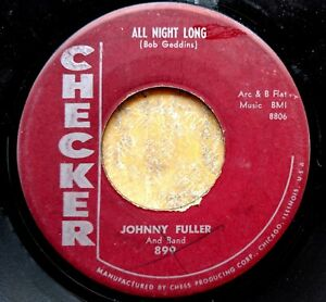 BLUES-45-JOHNNY-FULLER-amp-BAND-All-Night-Long-You-Got-Me-Whistling-CHECKER-899