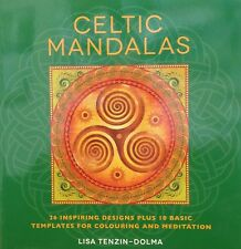 Celtic Mandalas: 32 Inspiring Designs for Coloring and Meditation by Tenzin-Dolm