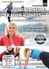 Funktionelle Frauen-Fitness Vol. 1  Dein Personal Fitness Training für Zuhause  Fett verbrennen mit der HIIT-Methode (2015)