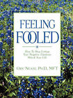 Feeling Fooled: How to Stop Letting Your Negative Emotions Wreck Your Life by Orv Nease (Paperback / softback, 2001)