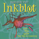 Inkblot: Drip, Splat, and Squish Your Way to Creativity by Margaret Peot (Hardback, 2011)