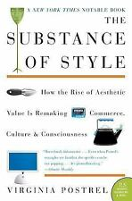 P. S.: The Substance of Style : How the Rise of Aesthetic Value Is Remaking...
