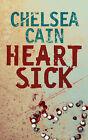 Heartsick by Chelsea Cain (Hardback, 2007)
