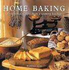 Home Baking: Traditional Recipes from a Country Kitchen by Martha Day (Hardback, 2000)