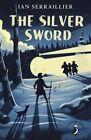 The Silver Sword by Ian Serraillier (Paperback, 2015)