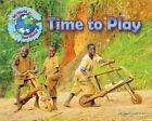 Time to Play by Ellen Lawrence (Hardback, 2015)