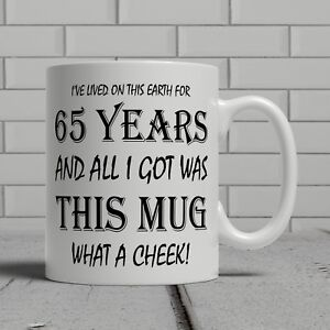 Image Is Loading 65th Birthday Mug Funny Cheeky Gift Idea Mum