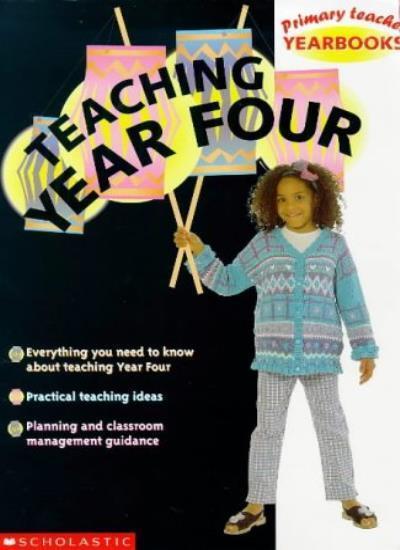 Teaching Year Four: Year 4 (Primary Teacher Yearbooks),David Waugh