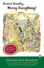 Dearest Dorothy, Merry Everything! by Charlene Baumbich (Paperback / softback, 2006)