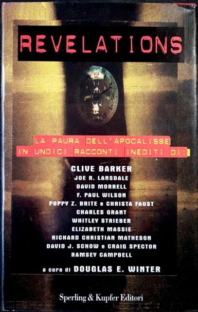 Revelations. La paura dell'Apocalisse in undici racconti inediti, Ed. S&K, 1999