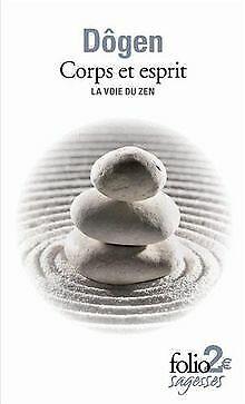 Corps et esprit: La voie du zen de Dôgen   Livre   état bon