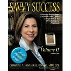 Savvy Success Hovliaras Authorhouse Paperback / Softback 9781477208809