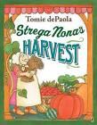 Strega Nona's Harvest by Tomie dePaola (Paperback / softback, 2012)