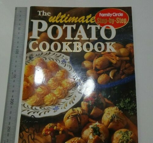 The Ultimate Potato Cookbook Family Circle Cookbook Recipe Book