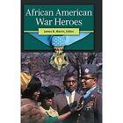 African American War Heroes by ABC-CLIO (Hardback, 2014)