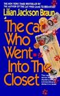 The Cat Who Went into the Closet by Lilian Jackson Braun (Paperback, 1997)