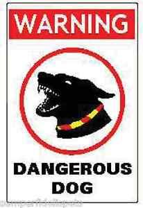 Dangerous Dog Sign Ebay