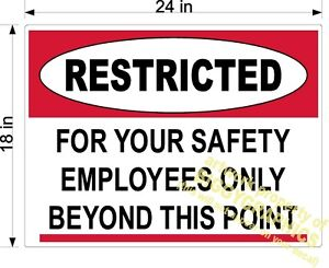 FLOOR GRAPHIC RESTRICTED EMPLOYEES ONLY BEYOND THIS POINT SAFETY