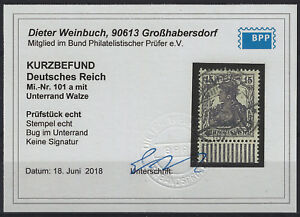 Germania-MiNr-101a-vom-Walzenunterrand-mit-KURZBEFUND-Weinbuch-und-gestempelt