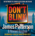 Don't Blink by James Patterson (CD-Audio, 2010)