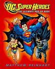 DC Super Heroes: The Ultimate Pop-Up Book by Inc., DC Comics (Hardback, 2010)