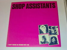 """7"""" PS SHOP ASSISTANTS 2T I DON'T WANNA BE FRIENDS WITH YOU (1986)"""