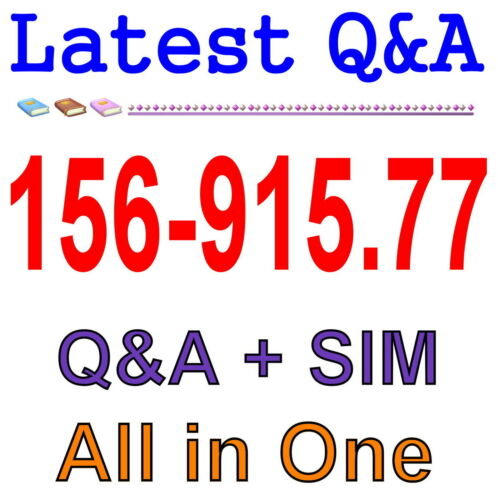Check Point Certified Security Expert Update Blade 156-915.77 Exam Q/&A PDF+SIM