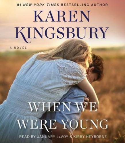 When We Were Young by Karen Kingsbury: New Audiobook