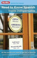 Need to Know Spanish/Ingles Indispensable (English and Spanish Edition)