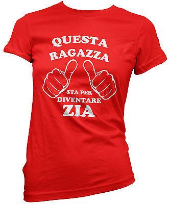 Generoso T-shirt Donna Questa Ragazza Sta Per Diventare Zia Maglietta 100% Cotone