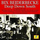 Deep Down South 5019317015923 by Bix Beiderbecke CD