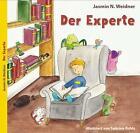Der Experte von Jasmin N. Weidner (2014, Gebundene Ausgabe)
