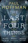 Last Four Things by Paul Hoffman (Paperback / softback)