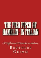 The Pied Piper of Hamelin- in Italian : Il Pifferaio Di Hamelin in Italiano...